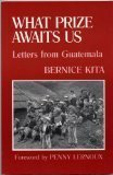 9780883443743: What prize awaits us: Letters from Guatemala
