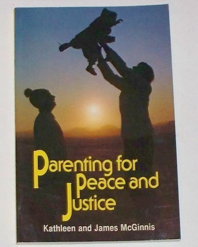Parenting for Peace and Justice