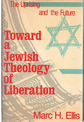9780883444344: Toward a Jewish theology of liberation: The uprising and the future