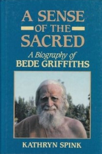 9780883444429: A Sense of the Sacred: A Biography of Bede Griffiths