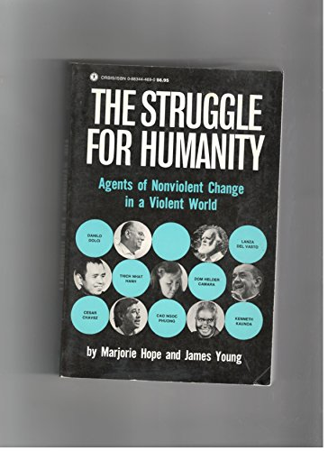 9780883444689: Struggle for Humanity: Agents of Nonviolent Change in a Violent World