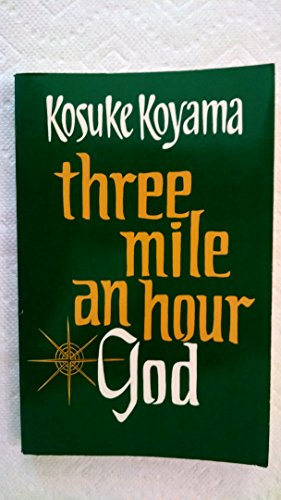 9780883444733: Three Mile an Hour God: Biblical Reflections