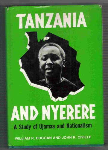 9780883444757: Tanzania and Nyerere: A Study of Ujamaa and Nationhood