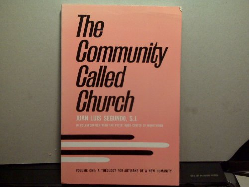 9780883444818: The Community Called Church (Theology For Artisans of a New Humanity)