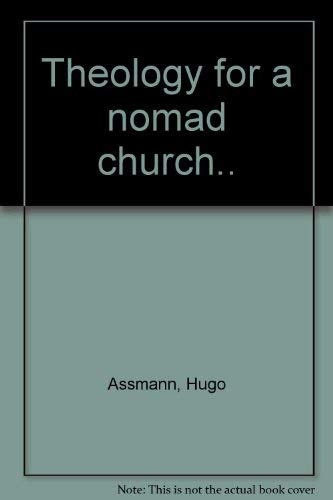 9780883444931: Theology for a nomad church
