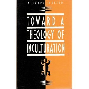 9780883445365: Toward a Theology of Inculturation