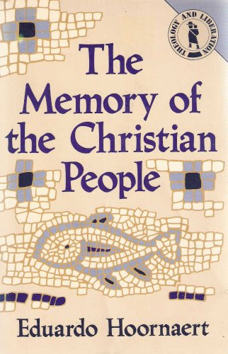 9780883445730: The Memory of the Christian People (Theology & Liberation Series) (English and Portuguese Edition)