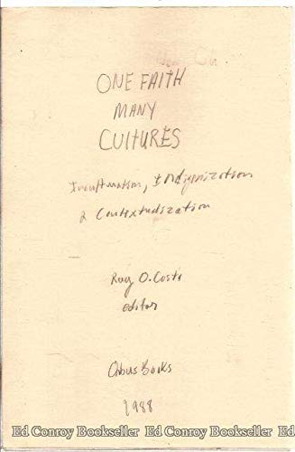 9780883445860: One Faith, Many Cultures: Inculturation, Indigenization and Contextualization (BOSTON THEOLOGICAL INSTITUTE ANNUAL)