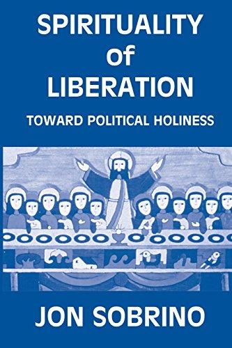 9780883446164: Spirituality of Liberation: Toward Political Holiness