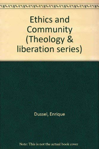 9780883446188: Ethics and Community (Theology & liberation series)