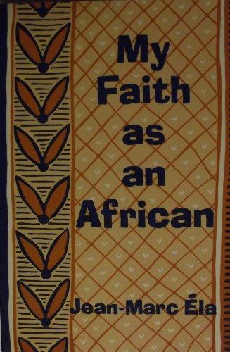 My Faith As an African: Ela, Jean-Marc