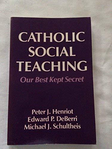 9780883446324: Catholic Social Teaching: Our Best Kept Secret
