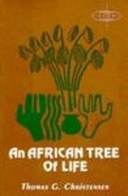 9780883446560: An African Tree of Life (American Society of Missiology Series)