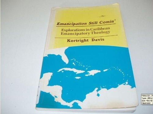 9780883446720: Emancipation Still Comin': Explorations in Caribbean Emancipatory Theology
