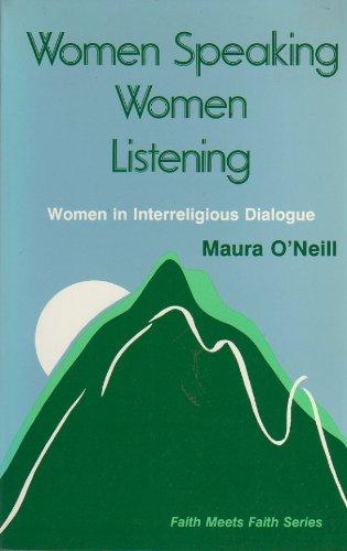 9780883446980: Women Speaking, Women Listening: Women in Interreligious Dialogue (Faith Meets Faith Series in Interreligious Dialogue)