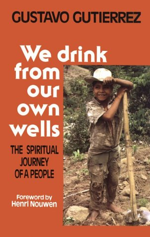9780883447079: We Drink from Our Own Wells: The Spiritual Journey of a People