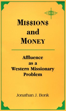 9780883447185: Missions and Money: Affluence As a Western Missionary Problem (American Society of Missiology Series)