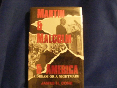 9780883447215: Martin and Malcolm and America: A Dream or a Nightmare