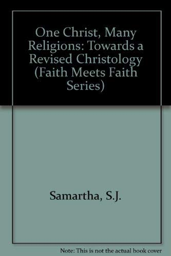 9780883447338: One Christ, Many Religions: Toward a Revised Christology (Faith Meets Faith Series)