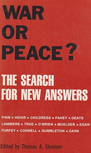 War or Peace?: The Search for New Answers