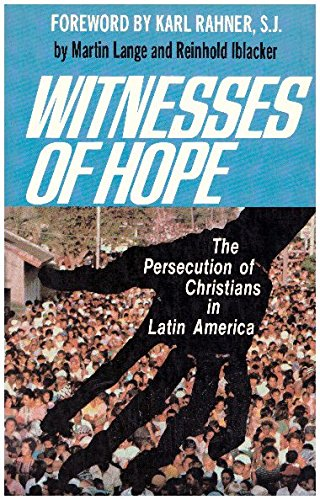 9780883447598: Witnesses of Hope: The Persecution of Christians in Latin America : A Tract on Martyrdom in the Theology of Liberation (English and German Edition)