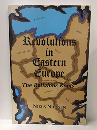 Revolutions in Eastern Europe: The Religious Roots