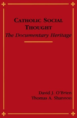 9780883448038: Catholic Social Thought: The Documentary Heritage
