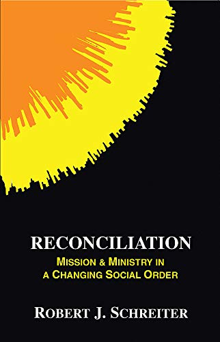 9780883448090: Reconciliation: Mission and Ministry in a Changing Social Order (Boston Theological Institute Annual) (Boston Theological Institute Series)