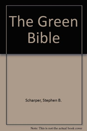 9780883448540: The Green Bible
