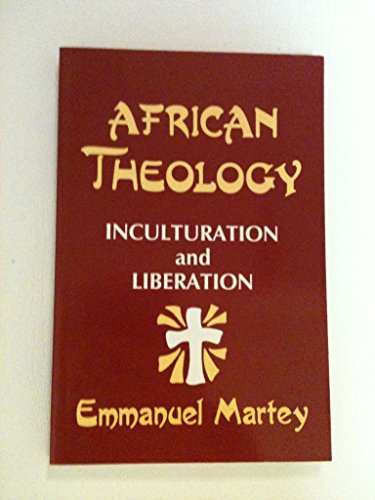 9780883448618: African Theology: Inculturation and Liberation