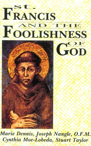 9780883448991: St. Francis and the Foolishness of God