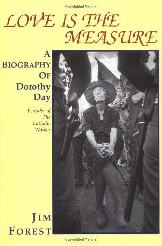 9780883449424: Love Is the Measure: A Biography of Dorothy Day