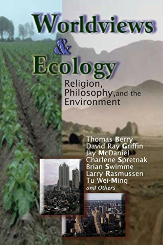 9780883449677: Worldviews and Ecology: Religion, Philosophy, and the Environment (Ecology and Justice Series) (Ecology & Justice)