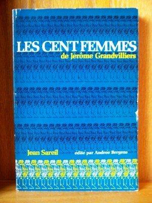 9780883450925: Les Cent Femmes De Jerome Grandvilliers