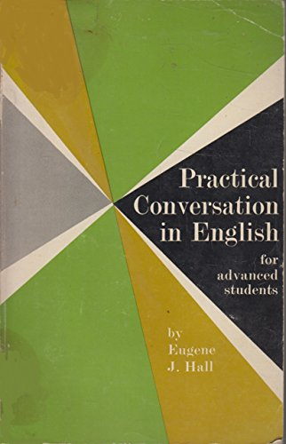 9780883451281: Practical Conversation in English (Advanced Students)