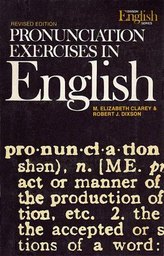 Pronunciation exercises in English : Revised Edition : Including Drills for Correction of Faulty ...