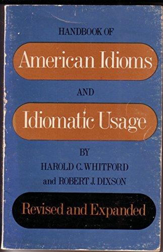 9780883451960: Handbook of American Idioms and Idiomatic Usage
