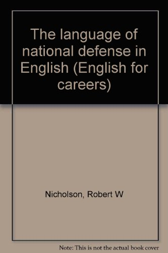 9780883453278: The language of national defense in English (English for careers)