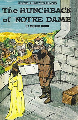 9780883454701: The Hunchback of Notre Dame (Regents Illustrated Classics, Level C)