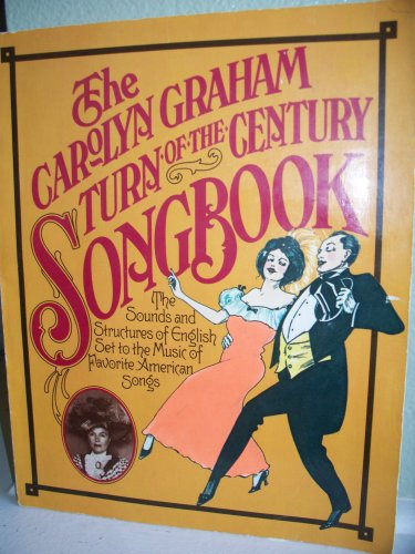 9780883454886: The Carolyn Graham Turn-Of-The-Century Songbook