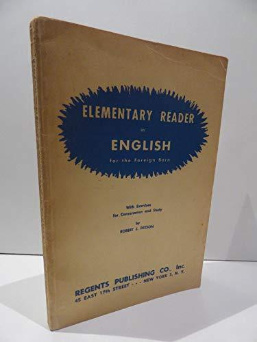 Elementary Reader in English: Dixson, Robert J.