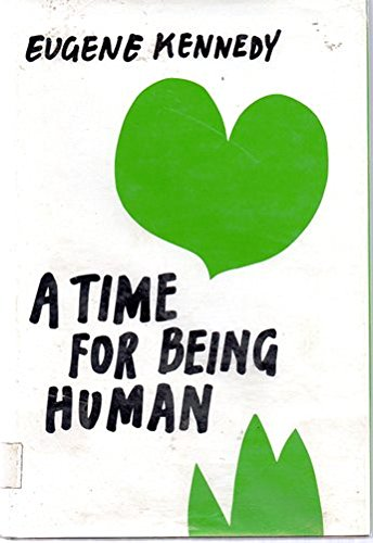 9780883470770: A Time for Being Human