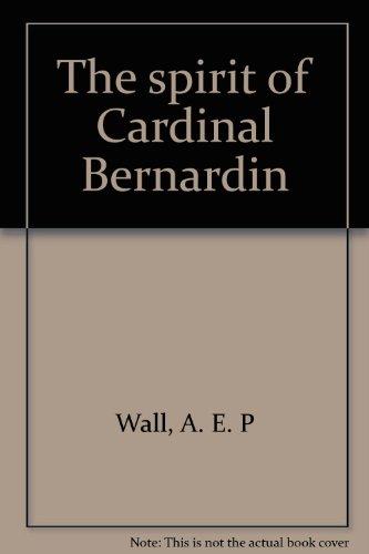 9780883471562: The spirit of Cardinal Bernardin