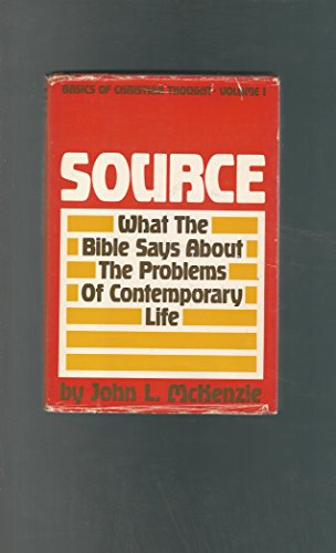 Source: What the Bible Says About the Problems of Contemporary Life (Basics of Christian Thought, ...
