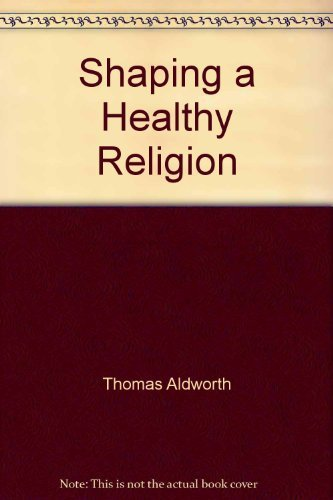 9780883471760: Shaping a healthy religion: Especially if you are Catholic