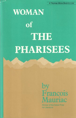 9780883472033: Woman of the Pharisees