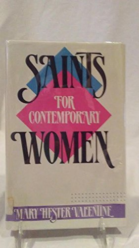 Saints for contemporary women: Valentine, Mary Hester