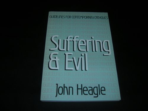9780883472125: Suffering and Evil (Guidelines for Contemporary Catholics)
