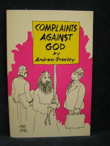 9780883472484: Complaints Against God