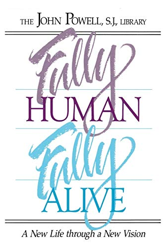 9780883473214: Fully Human Fully Alive: A New Life Through a New Vision
